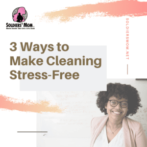 3 Ways to Make Cleaning Stress-Free